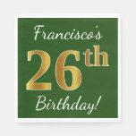 [ Thumbnail: Green, Faux Gold 26th Birthday + Custom Name Napkin ]