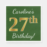 [ Thumbnail: Green, Faux Gold 27th Birthday + Custom Name Napkin ]