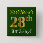 [ Thumbnail: Green, Faux Gold 28th Birthday, With Custom Name Button ]