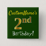 [ Thumbnail: Green, Faux Gold 2nd Birthday, With Custom Name Button ]