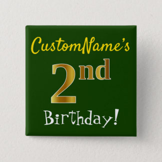 Green, Faux Gold 2nd Birthday, With Custom Name Pinback Button