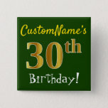 [ Thumbnail: Green, Faux Gold 30th Birthday, With Custom Name Button ]