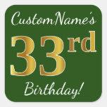 [ Thumbnail: Green, Faux Gold 33rd Birthday + Custom Name Sticker ]