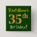 [ Thumbnail: Green, Faux Gold 35th Birthday, With Custom Name Button ]