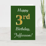[ Thumbnail: Green, Faux Gold 3rd Birthday + Custom Name Card ]