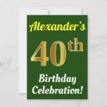 [ Thumbnail: Green, Faux Gold 40th Birthday Celebration + Name Invitation ]