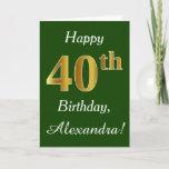 [ Thumbnail: Green, Faux Gold 40th Birthday + Custom Name Card ]