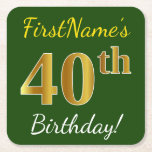 [ Thumbnail: Green, Faux Gold 40th Birthday + Custom Name Paper Coaster ]