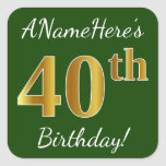 [ Thumbnail: Green, Faux Gold 40th Birthday + Custom Name Sticker ]