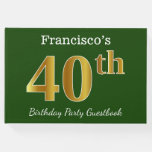 [ Thumbnail: Green, Faux Gold 40th Birthday Party + Custom Name Guest Book ]