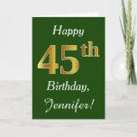 [ Thumbnail: Green, Faux Gold 45th Birthday + Custom Name Card ]