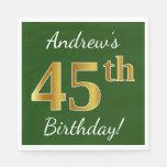 [ Thumbnail: Green, Faux Gold 45th Birthday + Custom Name Paper Napkin ]