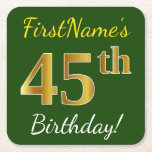 [ Thumbnail: Green, Faux Gold 45th Birthday + Custom Name Paper Coaster ]