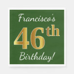 [ Thumbnail: Green, Faux Gold 46th Birthday + Custom Name Napkin ]