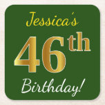 [ Thumbnail: Green, Faux Gold 46th Birthday + Custom Name Paper Coaster ]