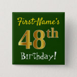 [ Thumbnail: Green, Faux Gold 48th Birthday, With Custom Name Button ]