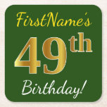 [ Thumbnail: Green, Faux Gold 49th Birthday + Custom Name Paper Coaster ]