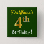[ Thumbnail: Green, Faux Gold 4th Birthday, With Custom Name Button ]