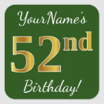 [ Thumbnail: Green, Faux Gold 52nd Birthday + Custom Name Sticker ]