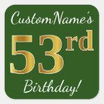 [ Thumbnail: Green, Faux Gold 53rd Birthday + Custom Name Sticker ]