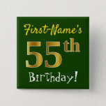 [ Thumbnail: Green, Faux Gold 55th Birthday, With Custom Name Button ]