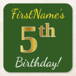 [ Thumbnail: Green, Faux Gold 5th Birthday + Custom Name Paper Coaster ]