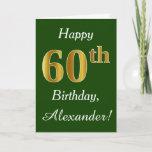 [ Thumbnail: Green, Faux Gold 60th Birthday + Custom Name Card ]