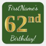 [ Thumbnail: Green, Faux Gold 62nd Birthday + Custom Name Sticker ]