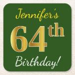 [ Thumbnail: Green, Faux Gold 64th Birthday + Custom Name Paper Coaster ]
