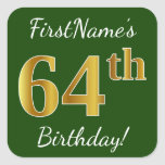[ Thumbnail: Green, Faux Gold 64th Birthday + Custom Name Sticker ]