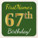 [ Thumbnail: Green, Faux Gold 67th Birthday + Custom Name Paper Coaster ]