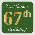 [ Thumbnail: Green, Faux Gold 67th Birthday + Custom Name Sticker ]