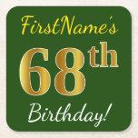 [ Thumbnail: Green, Faux Gold 68th Birthday + Custom Name Paper Coaster ]