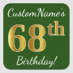 [ Thumbnail: Green, Faux Gold 68th Birthday + Custom Name Sticker ]