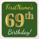 [ Thumbnail: Green, Faux Gold 69th Birthday + Custom Name Paper Coaster ]