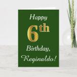 [ Thumbnail: Green, Faux Gold 6th Birthday + Custom Name Card ]