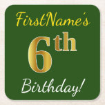 [ Thumbnail: Green, Faux Gold 6th Birthday + Custom Name Paper Coaster ]