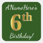 [ Thumbnail: Green, Faux Gold 6th Birthday + Custom Name Sticker ]