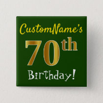 Green, Faux Gold 70th Birthday, With Custom Name Button