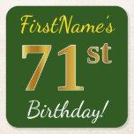 [ Thumbnail: Green, Faux Gold 71st Birthday + Custom Name Paper Coaster ]