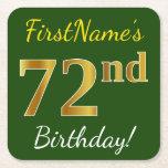 [ Thumbnail: Green, Faux Gold 72nd Birthday + Custom Name Paper Coaster ]