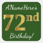[ Thumbnail: Green, Faux Gold 72nd Birthday + Custom Name Sticker ]