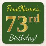 [ Thumbnail: Green, Faux Gold 73rd Birthday + Custom Name Paper Coaster ]