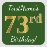 [ Thumbnail: Green, Faux Gold 73rd Birthday + Custom Name Sticker ]