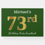[ Thumbnail: Green, Faux Gold 73rd Birthday Party + Custom Name Guest Book ]