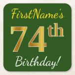 [ Thumbnail: Green, Faux Gold 74th Birthday + Custom Name Paper Coaster ]