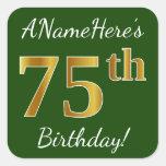 [ Thumbnail: Green, Faux Gold 75th Birthday + Custom Name Sticker ]