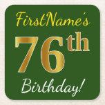 [ Thumbnail: Green, Faux Gold 76th Birthday + Custom Name Paper Coaster ]