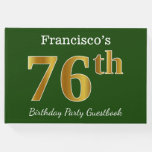 [ Thumbnail: Green, Faux Gold 76th Birthday Party + Custom Name Guest Book ]