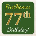 [ Thumbnail: Green, Faux Gold 77th Birthday + Custom Name Paper Coaster ]
